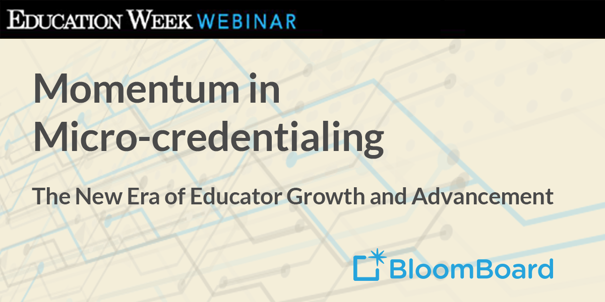 Momentum in Micro-credentialing [On-demand Webinar]